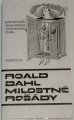 Dahl Roald - Milostné rošády