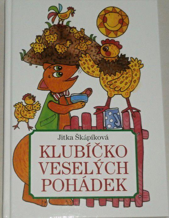 Škápíková Jitka - Klubíčko veselých pohádek