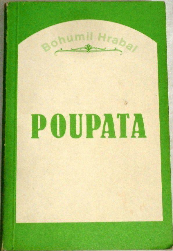 Hrabal Bohumil - Poupata exilové vydání 1982