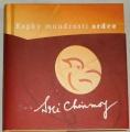 Chinmoy Sri - Kapky moudrosti srdce