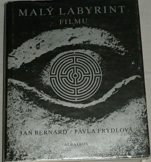 Bernard, Frýdlová - Malý labyrint filmu