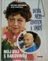 Růžičková Helena, Formáčková M. - Deník mezi životem a smrtí