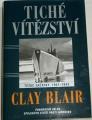 Blair Clay - Tiché vítězství