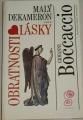 Boccaccio Giovanni - Malý dekameron 2 aneb Obratnosti lásky