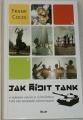 Coles Frank - Jak řídit tank