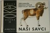 Hanzák J., Černá D., Mazák V. - Naši savci