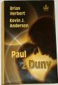 Herbert Brian, Anderson Kevin J. - Paul z Duny