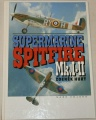 Hurt Zdeněk - Supermarine Spitfire Mk. I. - II.
