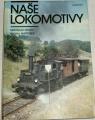 Malec Miroslav, Martinek Michal - Naše lokomotivy