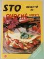Peukertová Drahomíra - Sto receptů na ovocné dezerty