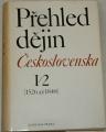 Purš Jaroslav, Kropilák Miroslav - Přehled dějin Československa I / 2 (1526 - 1848)