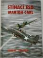 Tillman Barrett - Stíhací eso Marion Carl