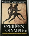 Zamarovský Vojtěch - Vzkříšení Olympie