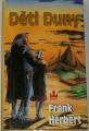 Herbert Frank - Děti Duny