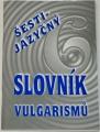 Bajger Kryštof - Šestijazyčný slovník vulgarismů