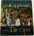 Burian K. V. - Die Oper
