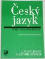 Melichar J., Styblík V. - Český jazyk