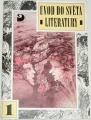 Úvod do světa literatury 1 - Starověká a středověká literatura