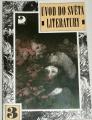Úvod do světa literatury 3 - Klacisismus, osvícenství, preromantismus, romantismus, národní obrození