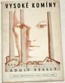 Veselý Adolf - Vysoké komíny