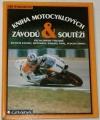 Wohlmuth Jiří - Kniha motocyklových závodů a soutěží