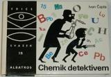 Čajda Ivan - Chemik detektivem