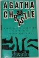 Christie Agatha - Deset malých černoušků, Past na myši, Neočekávaný host