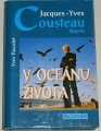 Paccalet Yves - Jacques-Yves Cousteau v oceánu života
