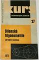 Srovnal Antonín - Kurs technických znalostí: Dílenská trigonometrie