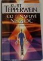 Tepperwein Kurt - Co ti napoví nemoc