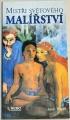 Vigué Jordi -  Mistři světového malířství