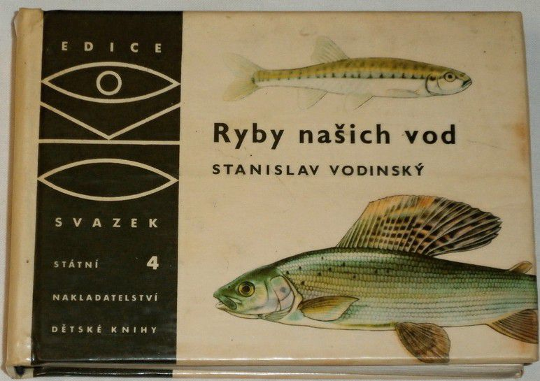 Vodinský Stanislav - Ryby našich vod (edice OKO sv.4)