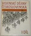 Vojenské dějiny Československa I. díl