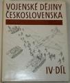 Vojenské dějiny Československa IV. díl
