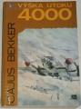 Bekker Cajus - Výška útoku 4000