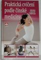 Cardoza Steven - Praktická cvičení podle čínské medicíny