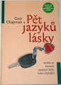 Chapman Gary - Pět jazyků lásky