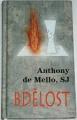 de Mello Anthony - Bdělost