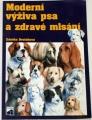 Dvořáková Zdeňka - Moderní výživa psa a zdravé mlsání