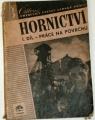Falta Václav - Hornictví I. díl