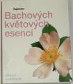 Harwood Jeremy - Tajemství Bachových květových esencí