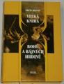 Hrych Ervín - Velká kniha bohů a bájných hrdinů