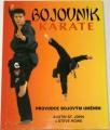 John Austin St., Rowe Steve - Bojovník karate