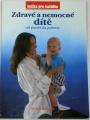 Olchava Petr - Zdravé a nemocné dítě