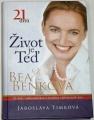 Timková Jaroslava - Život je Teď: Bea Benková