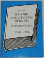 Tomeš Josef - Slovník k politickým dějinám Českoskolenska 1918 - 1992