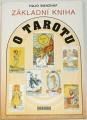 Banzhaf Hajo - Základní kniha o Tarotu