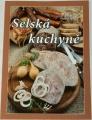 Duží Jana, Horecký Vladimír - Selská kuchyně