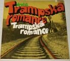 LP - Druhá trampská romance