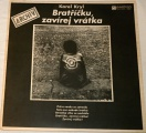 LP Karel Kryl - Bratříčku, zavírej vrátka
